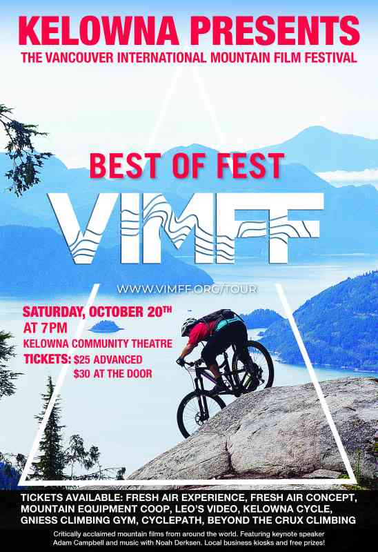 Kelowna presents the  Vancouver Int' Mtn Film Fesitval 'Best if the Fest' world tour